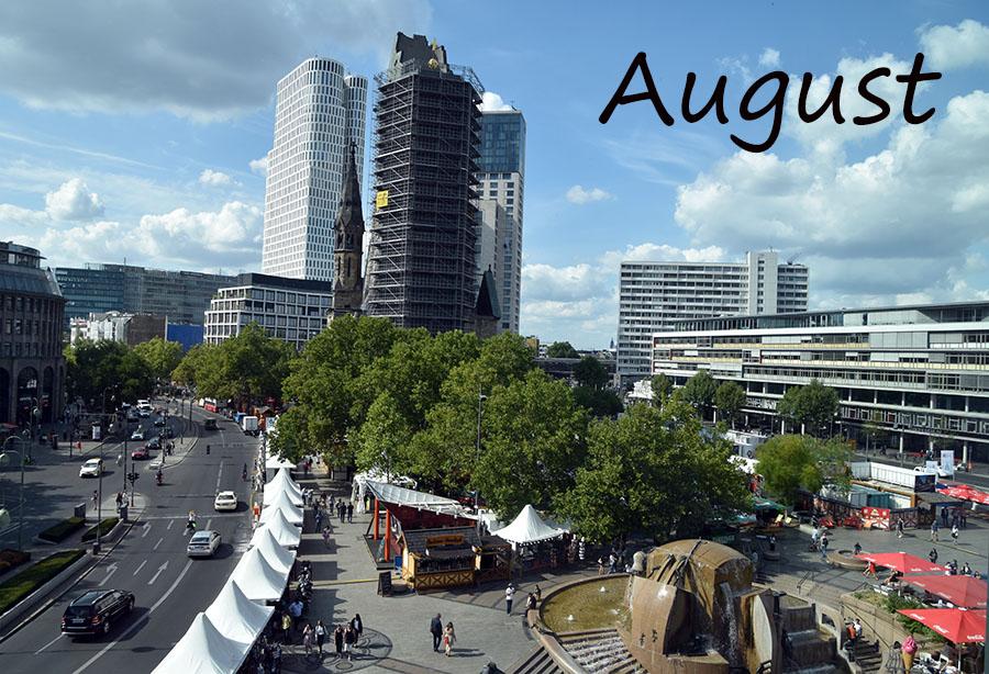 August über dem Breitscheidplatz, wenn auch verspätet